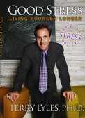 Good Stress: Living Younger Longer